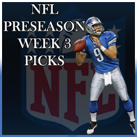 NFL Pre Season Week 3 Betting Odds