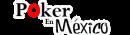 PokerEnMéxico