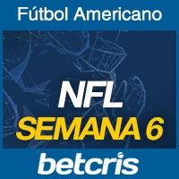 Apuestas Fútbol Americano NFL Semana 6