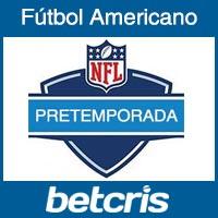Apuesta Futbol Americano - NFL Pretemporada