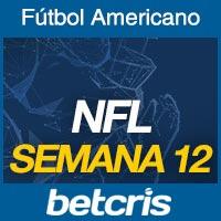 Apuestas Fútbol Americano NFL Semana 12