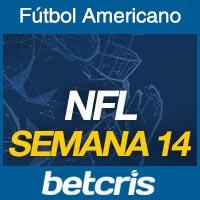 Apuestas Fútbol Americano NFL Semana 14