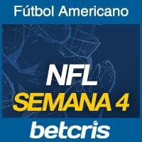 Apuestas Fútbol Americano NFL Semana 4