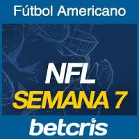 Apuestas Fútbol Americano NFL Semana 7