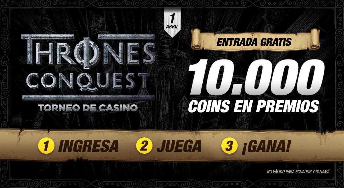 Torneo de Casino Thrones Conquest