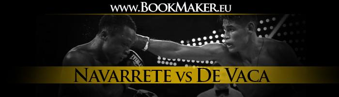 Emanuel Navarrete vs. Francisco De Vaca Boxing Betting