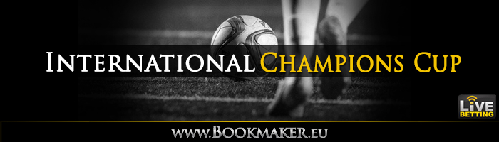 International Champions Cup Betting