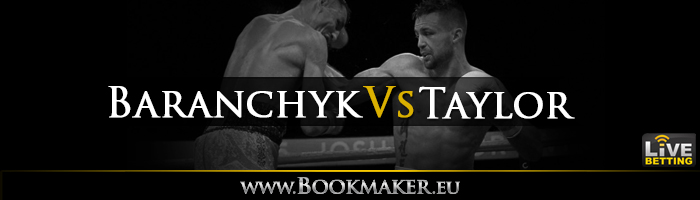 Ivan Baranchyk vs. Josh Taylor Boxing Betting