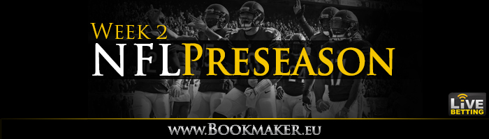 NFL Preseason Week 2 Betting