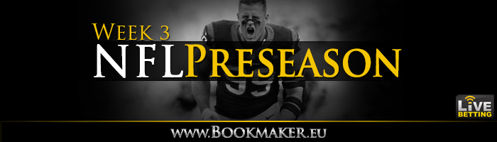 NFL Preseason Week 3 Betting