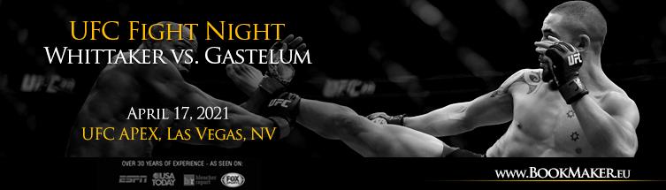 UFC Fight Night: Whittaker vs. Gastelum Betting