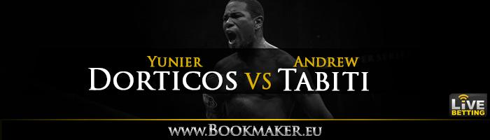 Yuniel Dorticos vs. Andrew Tabiti Boxing Betting
